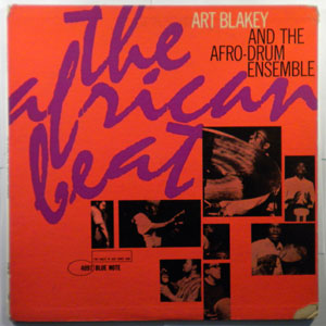 ART BLAKEY AND THE AFRO-DRUM ENSEMBLE - The African Beat - LP