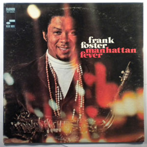 FRANK FOSTER - Manhattan Fever - LP