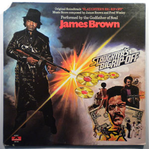 JAMES BROWN - Slaughter's big rip-off - LP