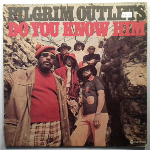 PILGRIM OUTLETS - Do you know him - LP