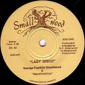 GEORGE FRANKLIN SMALLWOOD & MARSHMELLOW - Lady Disco / Mr. Sunshine - 7inch (SP)