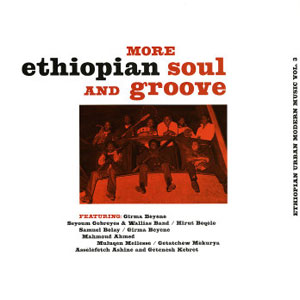 VARIOUS - More Ethiopian Soul and Groove - LP