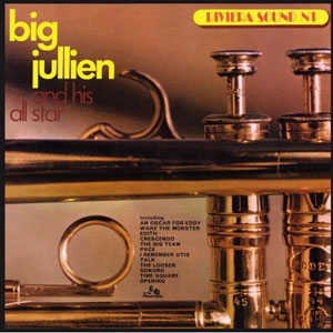 BIG JULLIEN & HIS ALL STAR - Riviera Sound N1 - LP