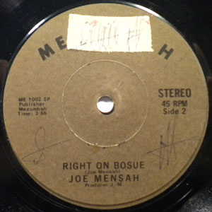JOE MENSAH - Right on bosue - 7inch (SP)