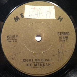 JOE MENSAH - Right on bosue - 7inch (SP)