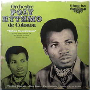 ORCHESTRE POLY RYTHMO DE COTONOU - Echos Hypnotiques - LP x 2 
