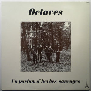 OCTAVES - Un Parfum D'Herbes Sauvages - LP