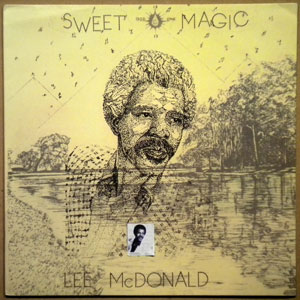 LEE MCDONALD - Sweet Magic - LP