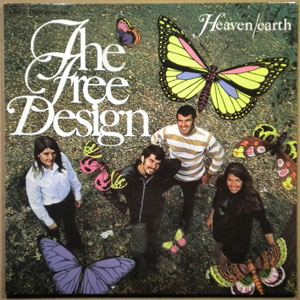 THE FREE DESIGN - Heaven/Earth - LP