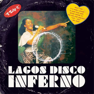 VARIOUS - Lagos Disco Inferno - LP
