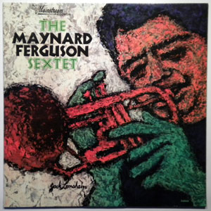 THE MAYNARD FERGUSON SEXTET - Same - LP