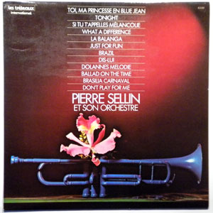 PIERRE SELLIN & SON ORCHESTRE - Same - LP