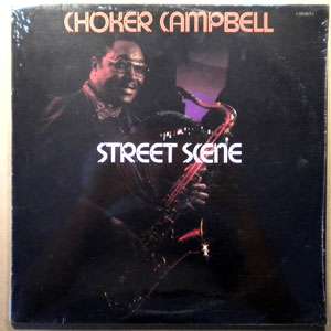 CHOKER CAMPBELL - Street scene - LP