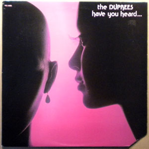 THE DUPREES - Have you heard - LP
