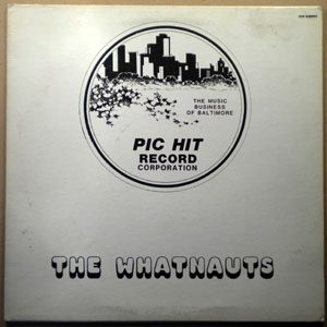 THE WHATNAUTS - Party on / This is it / All I need - LP