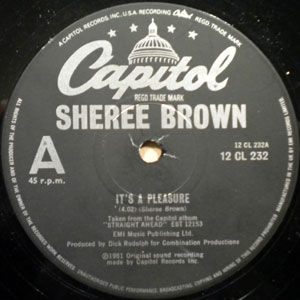 SHEREE BROWN - It's a pleasure - 12 inch 45 rpm