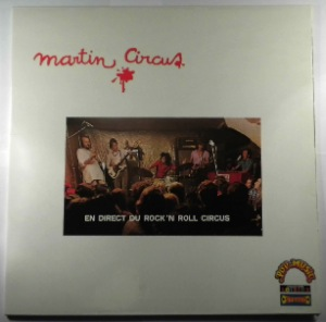 MARTIN CIRCUS - En Direct Du Rock 'N Roll Circus - LP