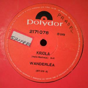WANDERLEA - Kriola - 7inch x 1