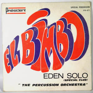 THE PERCUSSION ORCHESTRA - El Bimbo / Eden Solo - 45T (SP 2 titres)