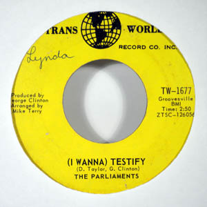 THE PARLIAMENTS - I Wanna Testify - 7inch (SP)