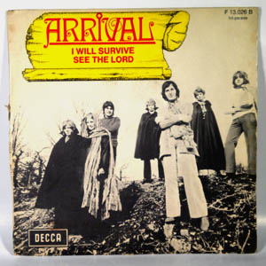 ARRIVAL - I Will Survive / See The Lord - 45T (SP 2 titres)