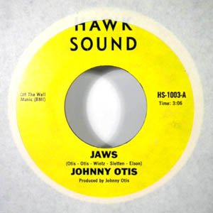 JOHNNY OTIS - Jaws - 7inch (SP)