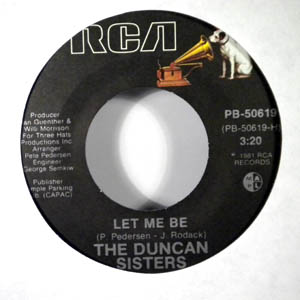 THE DUNCAN SISTERS - Let me be - 45T (SP 2 titres)