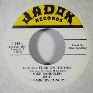MIKE RANDOLPH WITH BILLY PARKER'S CONCRETE - Groove funk on the one - 7inch (SP)