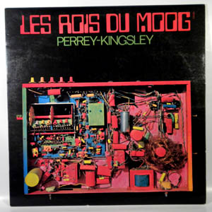 PERREY-KINGSLEY - Les Rois Du Moog - LP