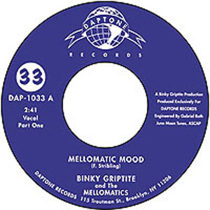 BINKIE GRIPTITE AND THE MELLOMATICS - Mellomatic mood - 7inch (SP)