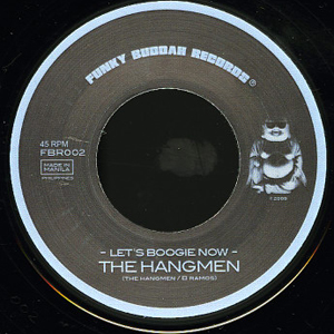 THE HANGMEN - Let's boogie now / Nghihintay - 7inch (SP)