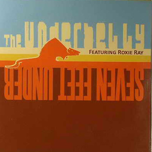 THE UNDERBELLY FEATURING ROXIE RAY - Seven Feet Under - LP