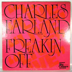 CHARLES EARLAND - Freakin Off - LP