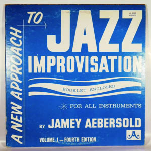 JAMEY AEBERSOLD - A New Approach To Jazz Improvisation - LP