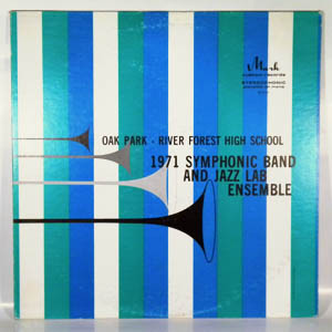 OAK PARK-RIVER FOREST HIGH SCHOOL 1971 JAZZ LAB EN - Same - LP