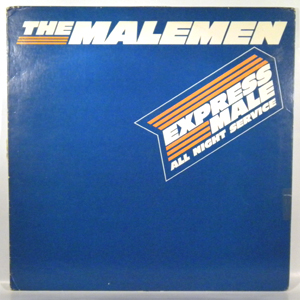 THE MALEMEN - Express mail all night service - LP