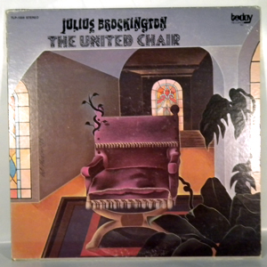 JULIUS BROCKINGTON - The United Chair - LP