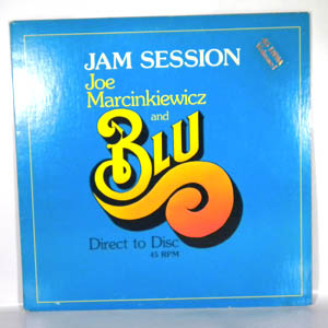 JOE MARCINKIEWICZ AND BLU - Jam Session - 12 inch 45 rpm