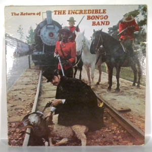 THE INCREDIBLE BONGO BAND - The Return Of The Incredible Bongo Band - LP