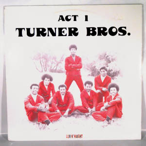 TURNER BROTHERS - Act 1 - 33T