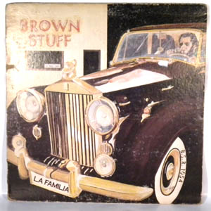 LITTLE JOE & LA FAMILIA - Brown Stuff - LP