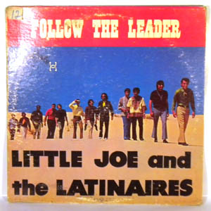 LITTLE JOE AND THE LATINAIRES - Follow The Leader - LP