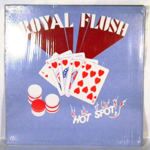 ROYAL FLUSH - Hot Spot - LP