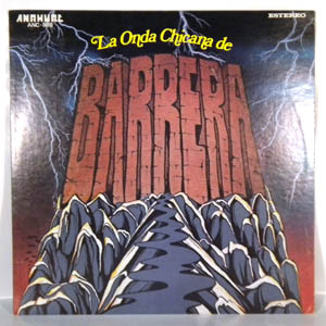 BARRERA - La Onda Chicana De Barrera - LP