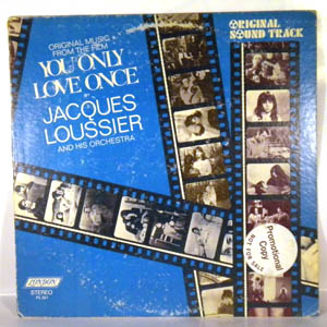 JACQUES LOUSSIER - You Only Love Once - 33T