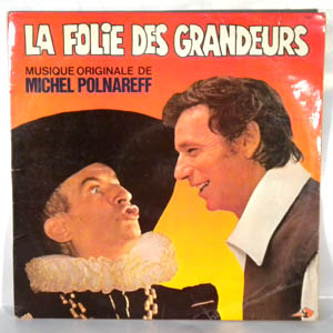 MICHEL POLNAREFF - La Folie Des Grandeurs - LP