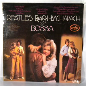 ALAN MOORHOUSE - Beatles Bach & Bacharach Go Bossa - LP