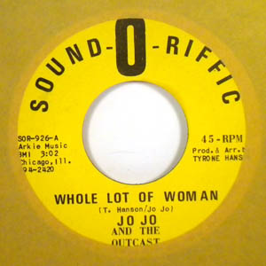 JO JO AND THE OUTCAST - Whole lot of woman - 7inch (SP)