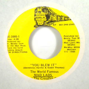 THE MAD LADS - You blew it - 7inch (SP)