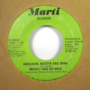 MICKEY AND HIS MICE - Abraham, Martin and John / Cracker Jack - 7inch (SP)